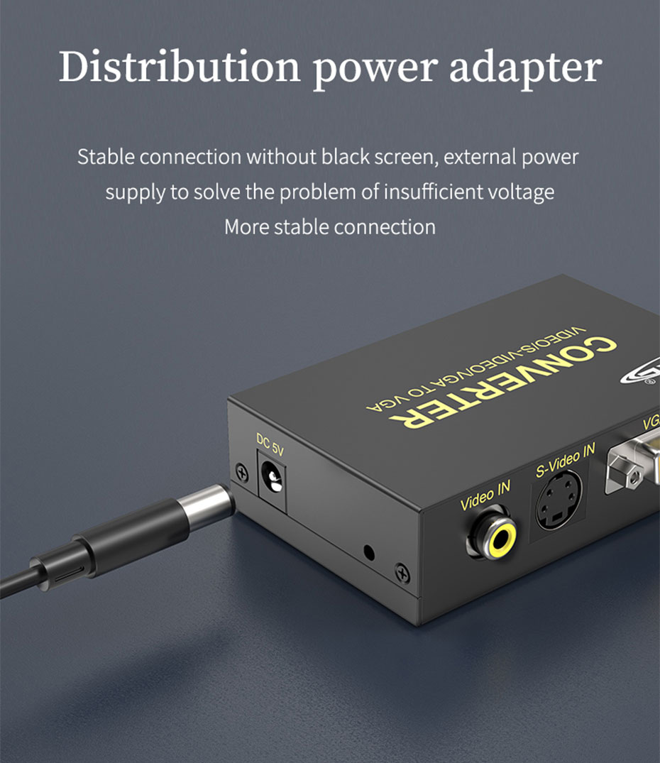 S-Video to VGA converter 1802 distributes power adapter, the machine runs stably