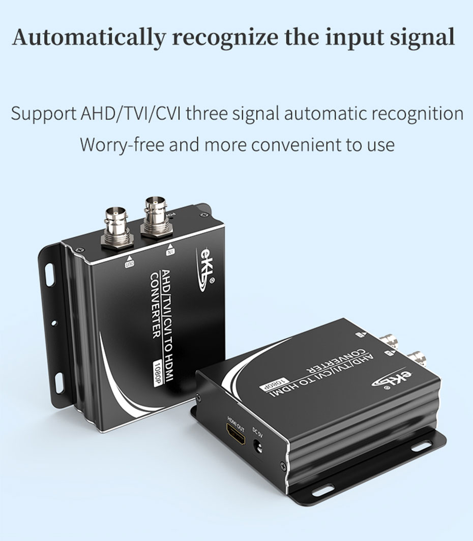 AHD/TVI/CVI to HDMI converter supports automatic recognition of input signals