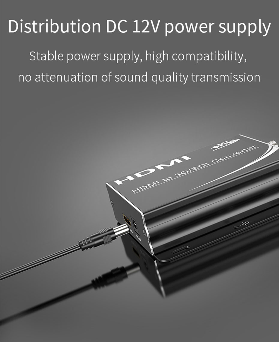 HDMI to SDI converter HSD uses independent 12V DC power supply