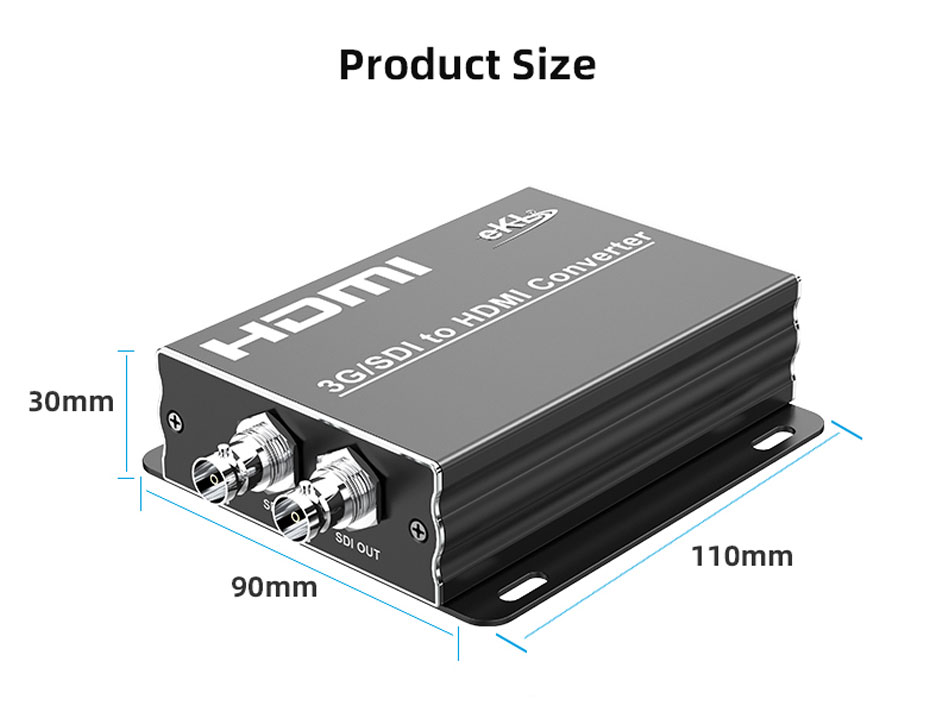 SDI to HDMI converter SDH size: length 110mm; width: 90mm; height: 30mm