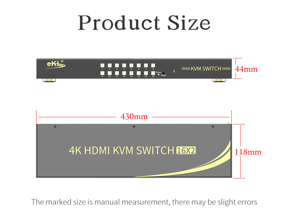 16 in 2 out HDMI KVM switch 161HK length 430mm; width: 118mm; height: 44mm