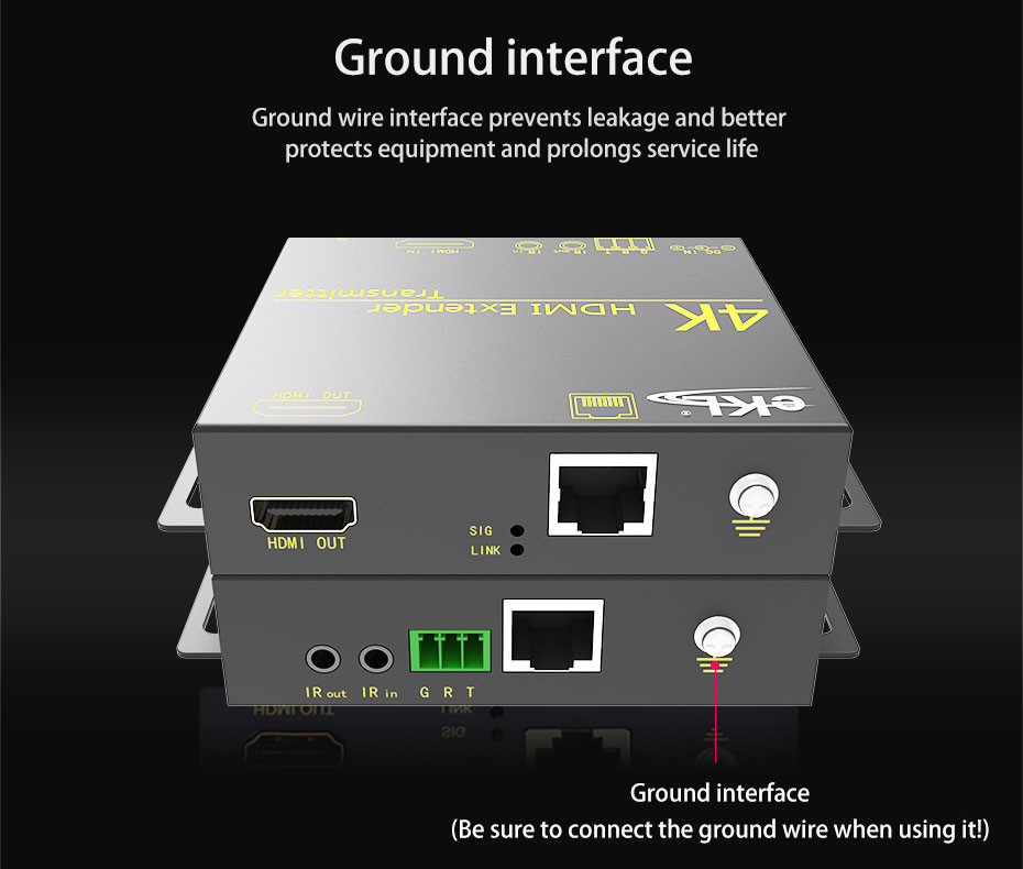 The HDMI extender HE70 uses a ground interface to prevent leakage and better protection