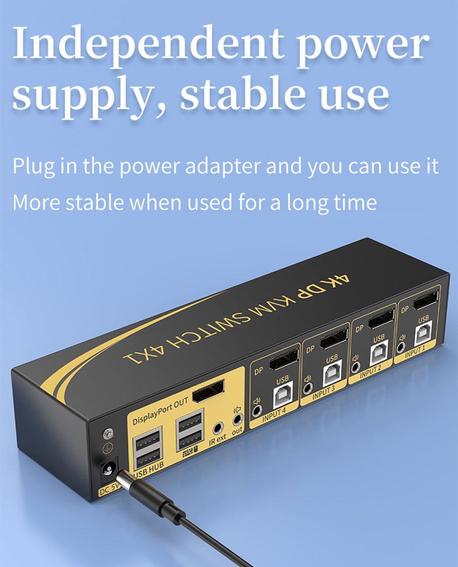 DP KVM switch 4 in 1 out 41DP adopts independent power supply design to ensure long-term stable operation