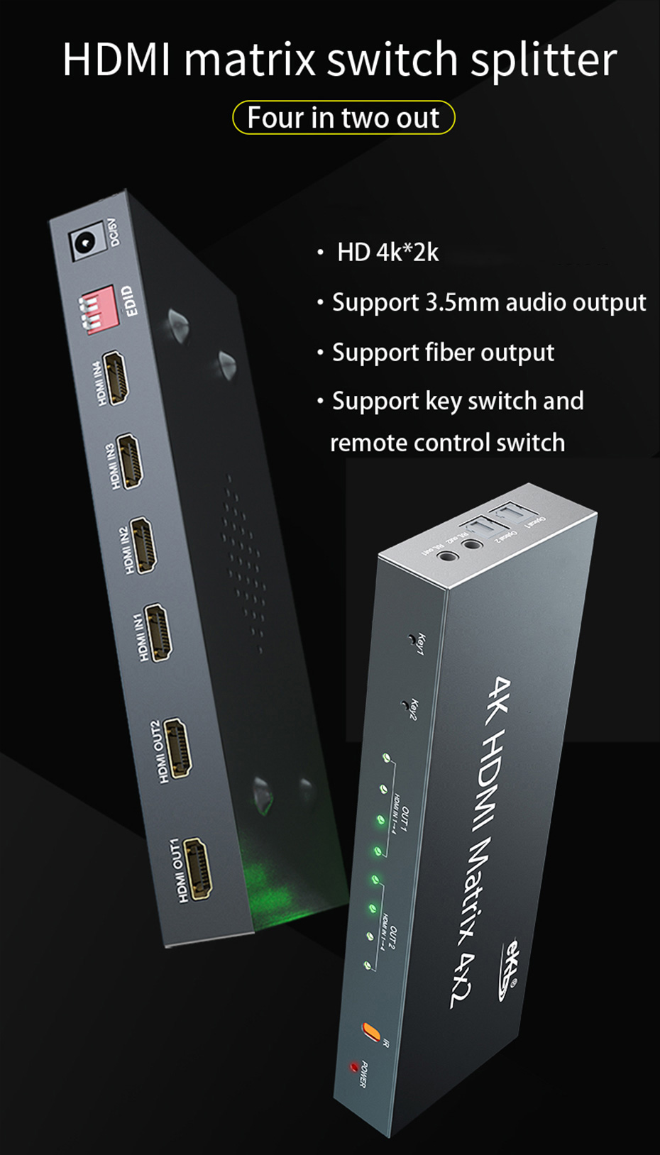 HDMI matrix 4 in 2 out 412H