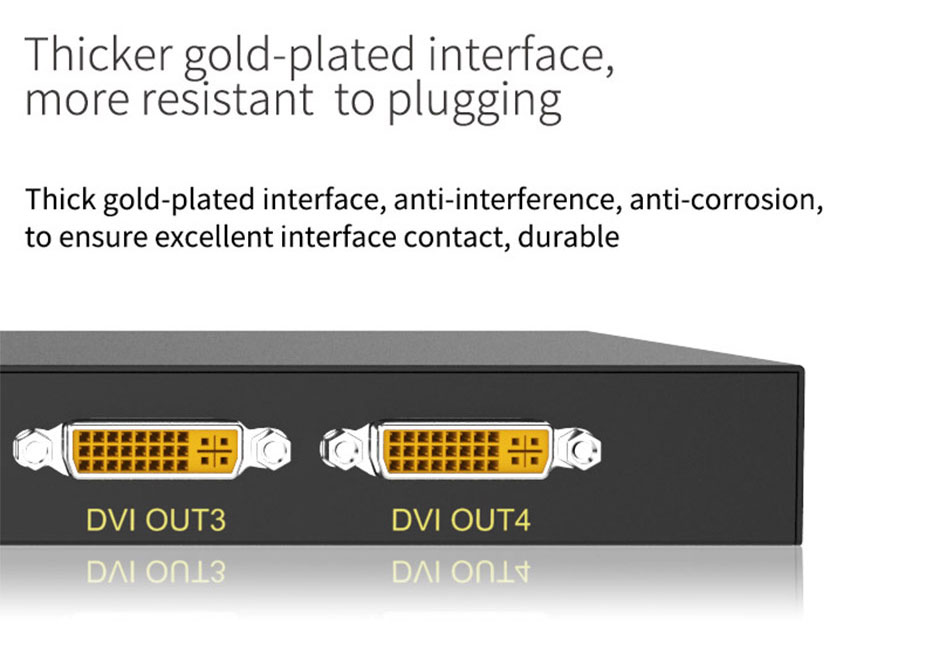 DVI splitter 1 input 4 output 104D using thick gold-plated interface