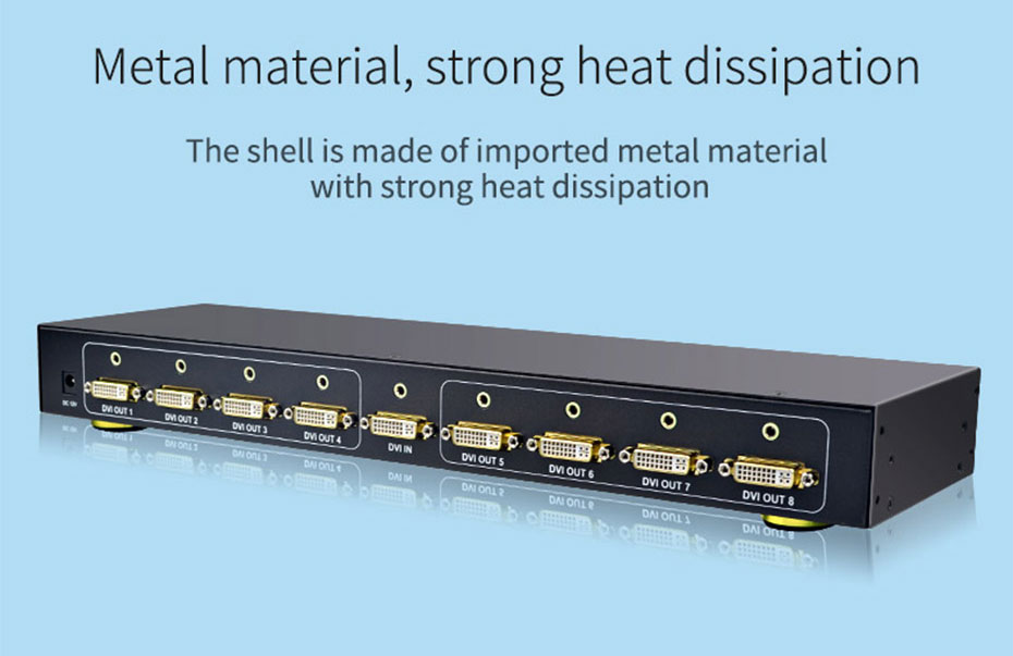 DVI splitter 1 in 8 out 108D adopts high-quality metal body