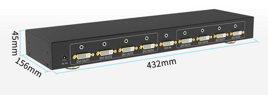DVI distributor 1 in 8 out 108D length: 432mm; width: 156mm; height: 45mm