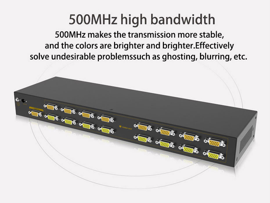 16-port VGA splitter H916 supports up to 500MHz bandwidth