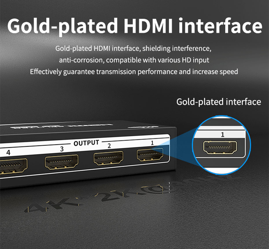 HDMI splitter 1 point 4 MiniHS104 uses gold-plated HDMI interface