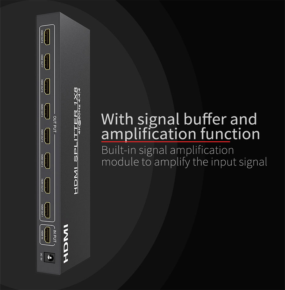 1 in 8 out UH08 supports signal buffering