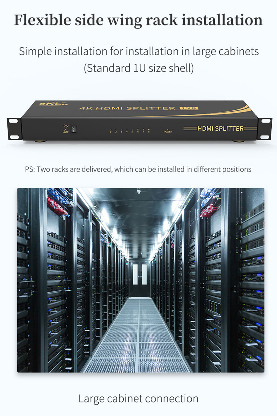 HDMI2.0 splitter UH08R supports rack installation in large cabinets