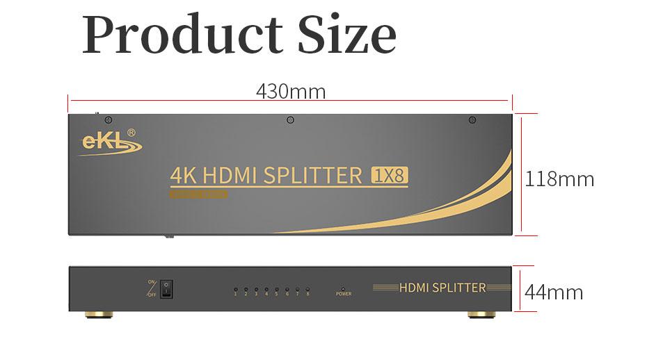 HDMI2.0 splitter 8-port UH08R length: 430mm; width: 118mm; height: 44mm